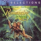 Romancing The Stone (SELECTIONS) (in paper…