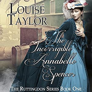 The Incorrigible Annabelle Spencer Audiobook