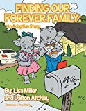 download ebook finding our forever family: an adoption story pdf epub