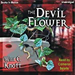 The Devil Flower | Will C Knott