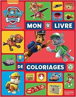 Mon Livre De Coloriages Paw Patrol La Pat Patrouille