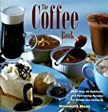 The Coffee Book, Rosemary Moon, 076240101X