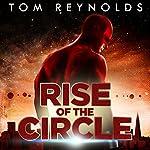 Rise of the Circle: Meta Superhero Novel, Book 3 | Tom Reynolds