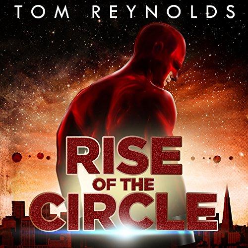 (Rise of the Circle: Meta Superhero Novel, Book 3)