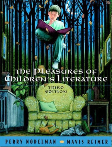 The Pleasures of Children's Literature, 3rd Edition