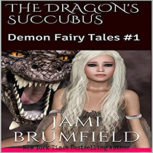 The Dragon's Succubus Audiobook
