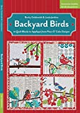 img - for Backyard Birds: 12 Quilt Blocks to Appliqu  from Piece O  Cake Designs book / textbook / text book