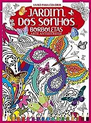 Livro Para Colorir - Jardim dos Sonhos Especial: Borboletas