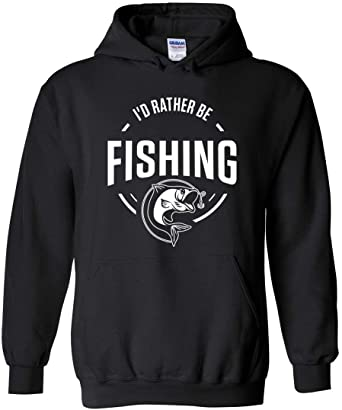I/'d Rather Be Fishing Hoodie Sweatshirt