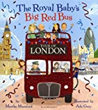 The Royal Baby's Big Red Bus Tour of London