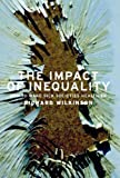 The Impact of Inequality, Richard G. Wilkinson, 1595581219