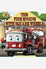 The Fire Engine with Square Wheels Paperback