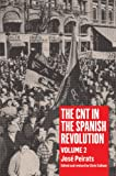 img - for The CNT in the Spanish Revolution: Volume 2 book / textbook / text book