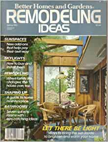 Better Homes And Gardens Remodeling Ideas Magazine Summer 1983 William J Yates