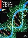 Sciences de la vie et de la terre - Seconde par Bergeron