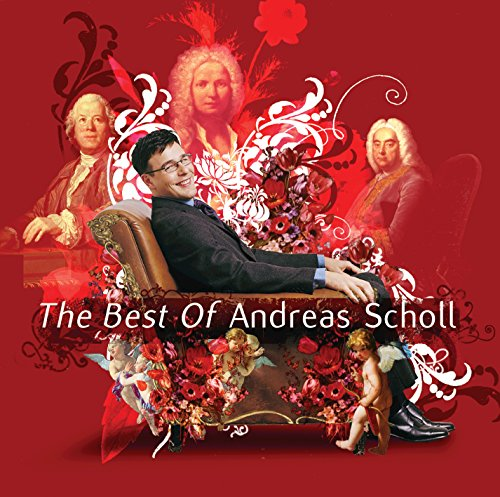 The Best of Andreas Scholl (The Best Of Andreas Scholl)