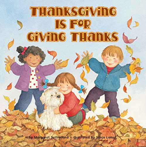 Thanksgiving Is for Giving Thanks! (Reading -