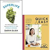 SuperLife By Darin Olien & Deliciously Ella Quick & Easy Plant-based Deliciousness By Ella Mills (Woodward) 2 Books Collectio