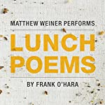 Lunch Poems | Frank O'Hara