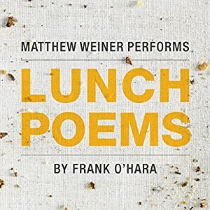 Lunch Poems Audiobook
