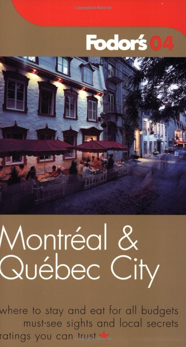 Fodor's Montreal and Quebec City 2004 (Travel Guide) PDF