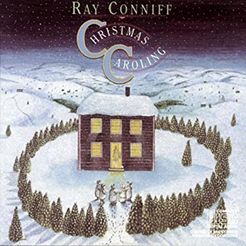 christmas caroling - Ray Conniff Christmas