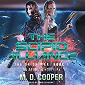 The Scipio Alliance: Orion War Series, Book 4 | M. D. Cooper