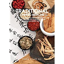 Traditional Chinese Medicine, A Book That Tells You About The Context And Basic Principles Of Acupuncture And Traditional Chinese Medical