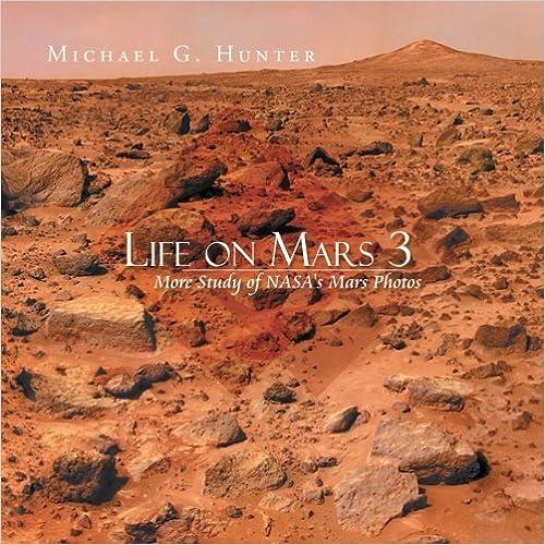 Book Life on Mars 3: More Study of NASA's Mars Photos