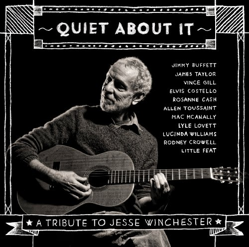 quiet-about-it-tribute-to-jesse-winchester