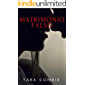 MATRIMONIO FALSO: Un libro romántico con un giro inesperado