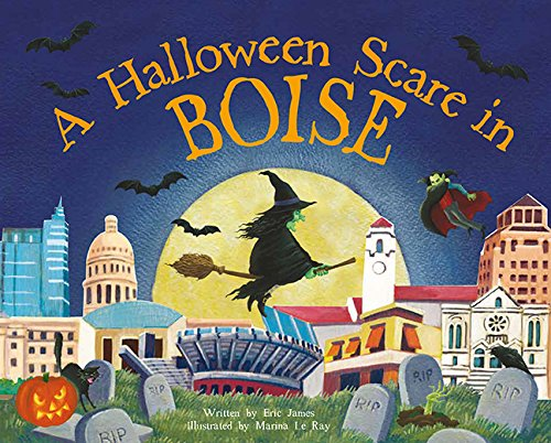 A Halloween Scare in Boise (Halloween Scare: Prepare If You Dare) -