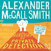 The Limpopo Academy of Private Detection | Alexander McCall Smith