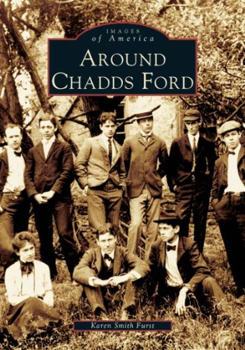 Download Around Chadds Ford (PA) (Images of America) PDF