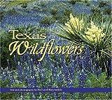 Texas Wildflowers, Ruth Reynolds, 1560372575