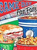 Game-Day Fan Fare: Over 240 recipes, plus tips and inspiration to make sure your game-day celebration is a home run! (Everyday Cookbook Collection)