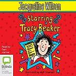 Starring Tracy Beaker   Jacqueline Wilson
