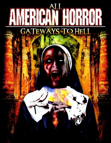 All American Horror: Gateways To ()