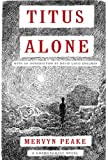 Image of Titus Alone (Book three of Gormenghast Trilogy)