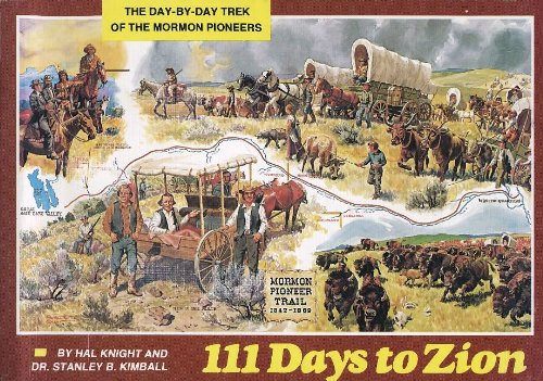 Books : 111 Days to Zion: The Day-by-day Trek of the Mormon Pioneers