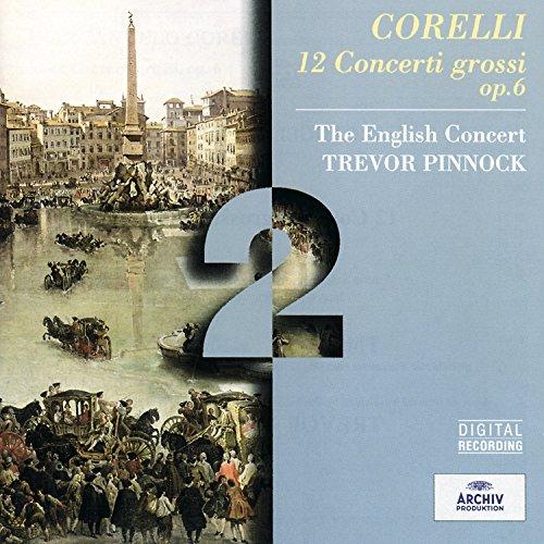 Corelli: 12 Concerti Grossi Op...