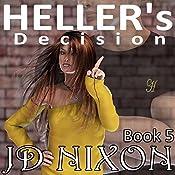 Heller's Decision | JD Nixon