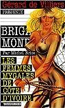 Les femmes mygales de Côte d'Ivoire par Brice