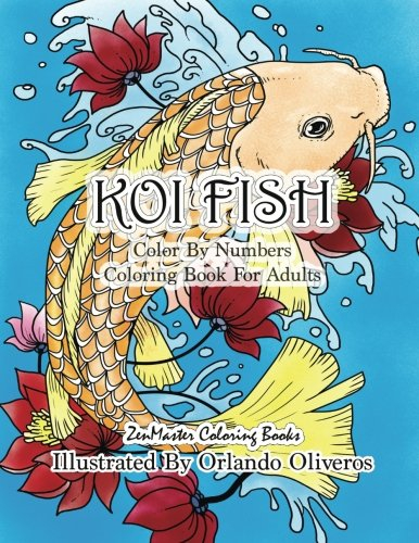 Amazon.com: Color By Numbers Adult Coloring Book of Koi Fish: An ...