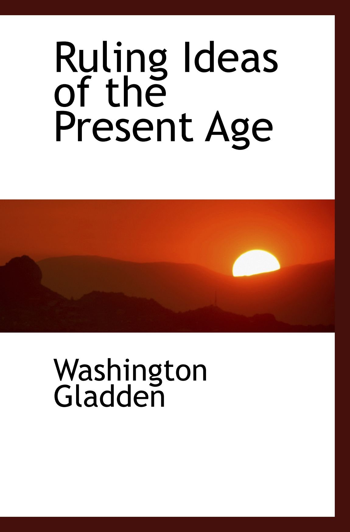 Download Ruling Ideas of the Present Age pdf epub