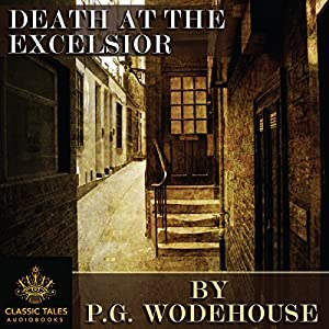 Death at the Excelsior [Classic Tales Edition] Audiobook