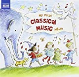 Music : My First Classical Music Album / Various