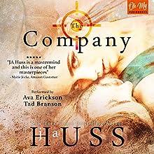 The Company Audiobook by JA Huss Narrated by Ava Erickson, Tad Branson