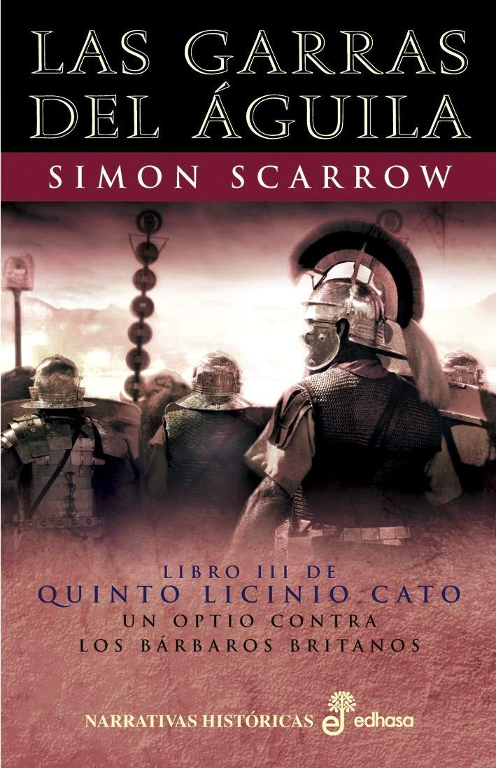 Las garras del Águila (Narrativas Históricas) eBook: Scarrow ...