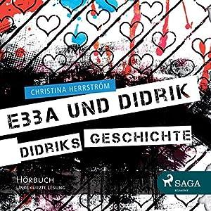 Didriks Geschichte (Ebba und Didrik) Hörbuch